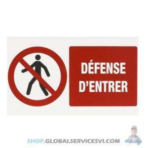 """Panneau """"Défense d'entrer"""" - SODISE 16563"""